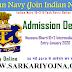 भारतीय नौसेना 10 + 2 B.Tech प्रवेश ऑनलाइन फॉर्म 2019 Indian Navy 10 + 2 B.Tech Admission Form 2019