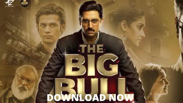 The Big Bull Full Movie Download [480p & 720p] Filmywap