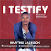 Audio: Martins Jackson - I Testify