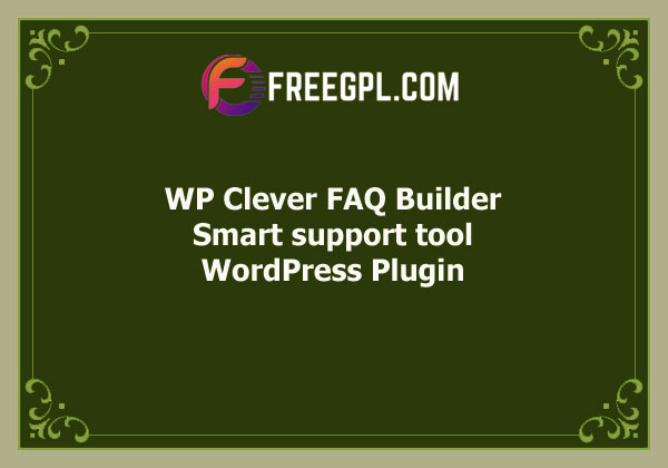 WP Clever FAQ Builder - Smart support tool for Wordpress Free Download