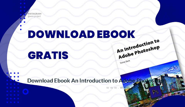 Download Ebook An Introduction to Adobe Photoshop