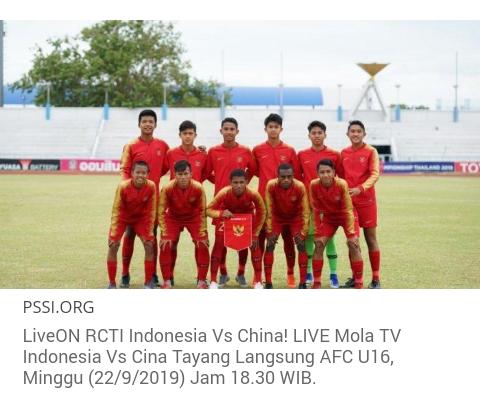 LiveON RCTI Indonesia Vs China! LIVE Mola TV Indonesia Vs Cina Tayang Langsung AFC U16 Jam 18.30 WIB