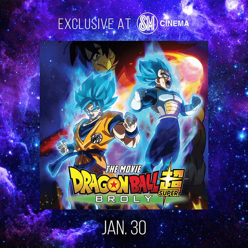 Watch Dragon Ball Super: Broly at the SM Cinema on January 30!