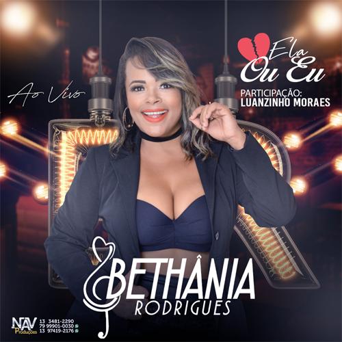 Bethânia Rodrigues - Ela Ou Eu - Promocional de Outubro - 2019