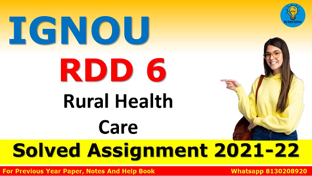 RDD 6 Rural Health Care Solved Assignment 2021-22