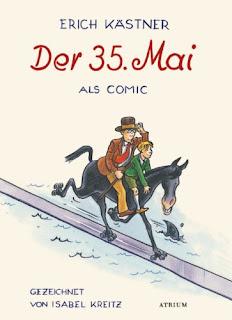 """Phantastischer Kinderbuch-Klassiker: """"Der 35. Mai. Als Comic"""" von Erich Kästner"""