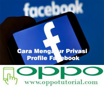 Cara Mengatur Privasi Profile Facebook