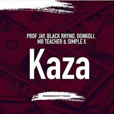 Audio Professor Jay X Black Rhyno X DonKoli X Mr Teacher & Simple X - KAZA Mp3 Download