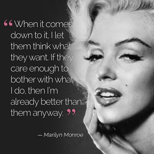 think what they want quotes by Marilyn Monroe