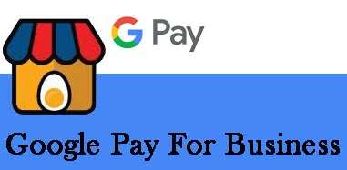 Google Pay For Business - How to Create, Fees & Charges.
