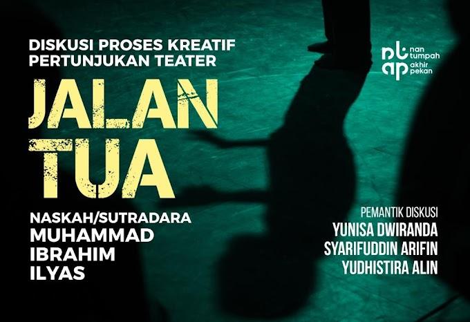 Pertunjukan dan Diskusi Proses Kreatif Teater Jalan Tua di Nan Tumpah Akhir Pekan