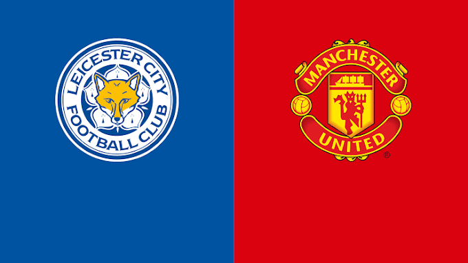 Live Stream : Leicester City Vs Man United - EPL 2021