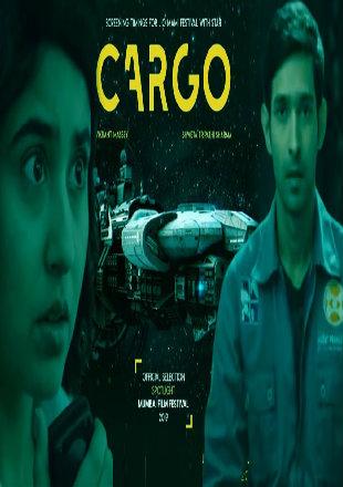 Cargo 2020 Full Hindi Movie Download HDRip 720p
