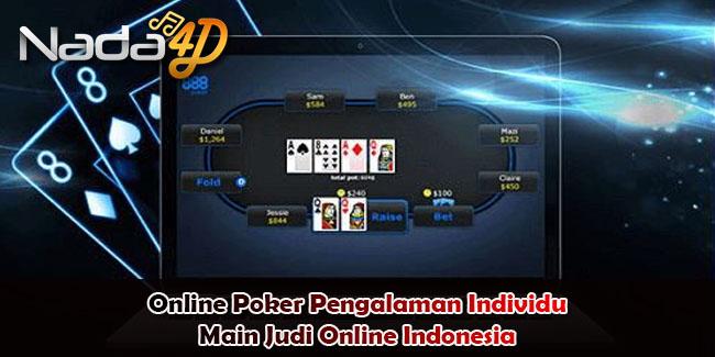 Online Poker Pengalaman Individu Main Judi Online Indonesia