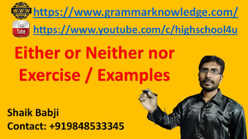 Either or Neither nor Exercise / Examples