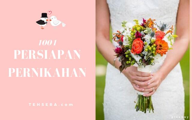 1001 persiapan pernikahan yang harus diperhatikan
