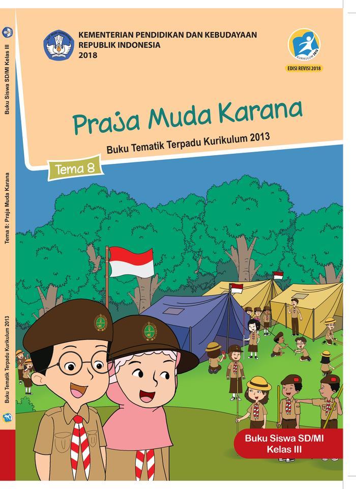 Buku Siswa Tematik  SD Kelas III Tema 8 Praja Muda Karana