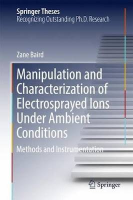 Manipulation and Characterization of Electrosprayed Ions