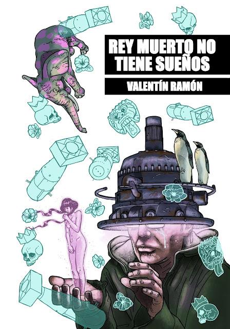 """""""Rey muerto no tiene sueños"""", la nueva novela gráfica de Valentín Ramón."""