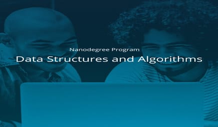 Data Structures and Algorithms Nanodegree