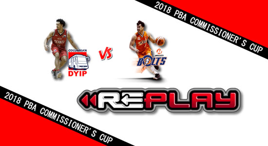 Video Playlist: Columbian vs Meralco game replay April 25, 2018 PBA Commissioner's Cup