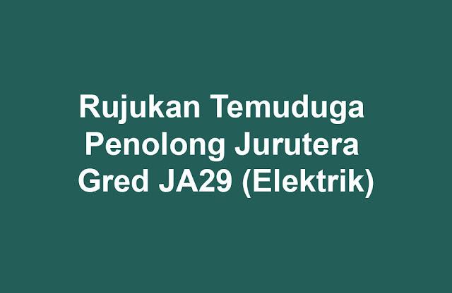 Rujukan Temuduga Penolong Jurutera Gred JA29 (Elektrik)