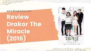 Review Drakor The Miracle (2016)