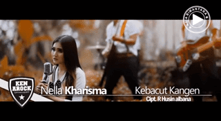 Lirik Lagu Kebacut Kangen - Nella Kharisma
