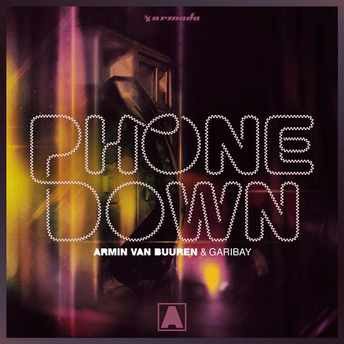 Armin van Buuren & Garibay - Phone Down - Single [iTunes Plus AAC M4A]
