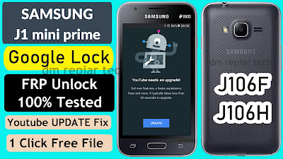Samsung J1 mini Prime FRP Bypass YouTube Update Fix FRP File