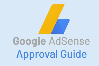 14 Panduan Untuk Approve Adsense Terbaru -