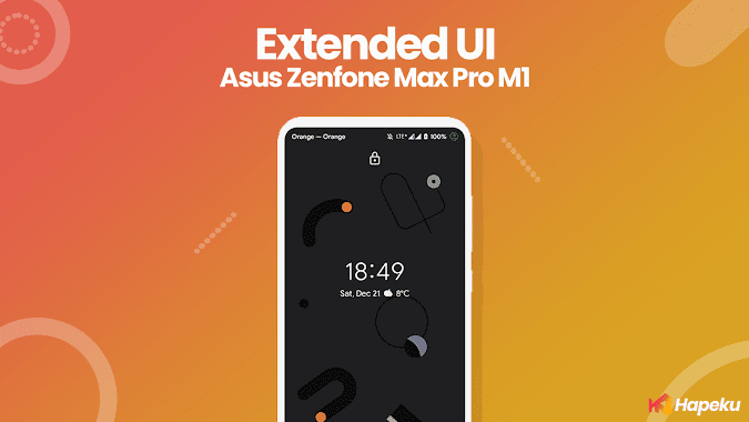 ROM Extended UI Asus Zenfone Max Pro M1 [X00TD]