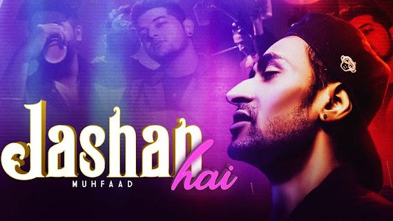 Jashan hai Song Lyrics   Muhfaad   2020 Lyrics Planet