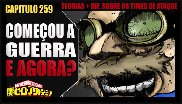 Boku no Hero Academia 259-COMEÇA A GUERA! TIMES DE INVASÃO! Analise e Teorias