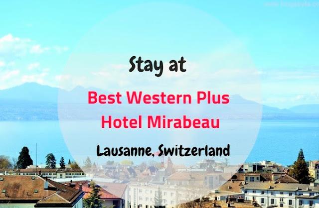 Best Western Plus Hotel Mirabeau - Lausanne, Switzerland