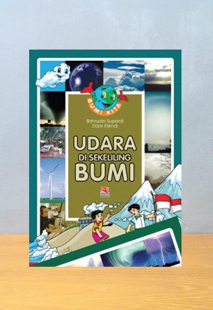 UDARA DI SEKELILING BUMI, Bahrudin Supardi