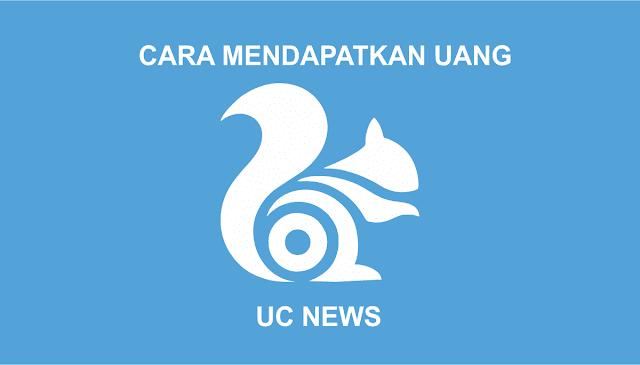 Cara Mendapatkan Uang Tunai 1.000.000 dengan UC News