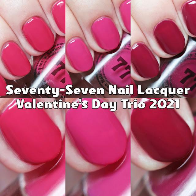 Seventy-Seven Nail Lacquer Valentine's Day Trio 2021