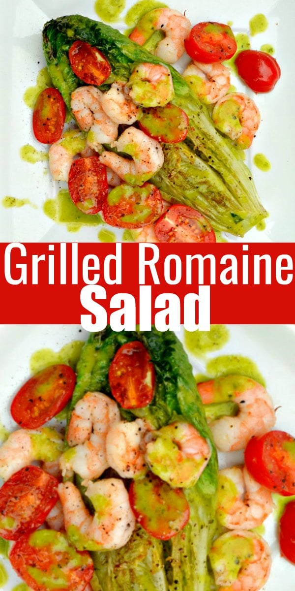 Grilled Romaine Salad recipe with shrimp and a basil vinaigrette made with romaine hearts is a delicious healthy main dish or side recipe from Serena Bakes Simply From Scratch.