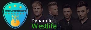 Westlife - DYNAMITE Guitar Chords  