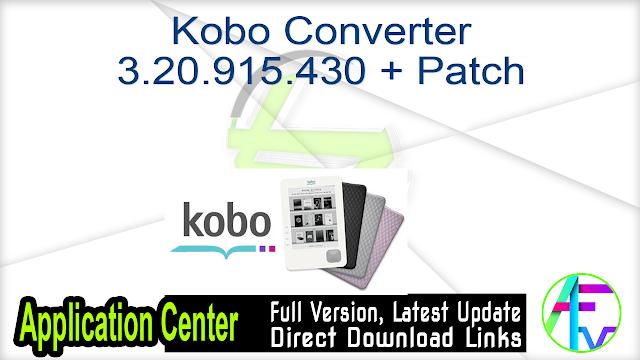 Kobo Converter 3.20.915.430 + Patch