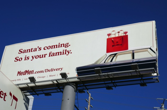 Santas coming so is your family MedMen billboard