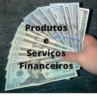 Fazer Investimentos, Seguros, Previdência Privada, Empréstimo Pessoal, Financiamento, Crédito Consignado, Consórcio, Cartão de Crédito, Abertura de Conta em Itapema SC