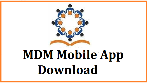 MDM-An Effective Mid-Day Meal Mobile App for monitoring daily and monthly MDM