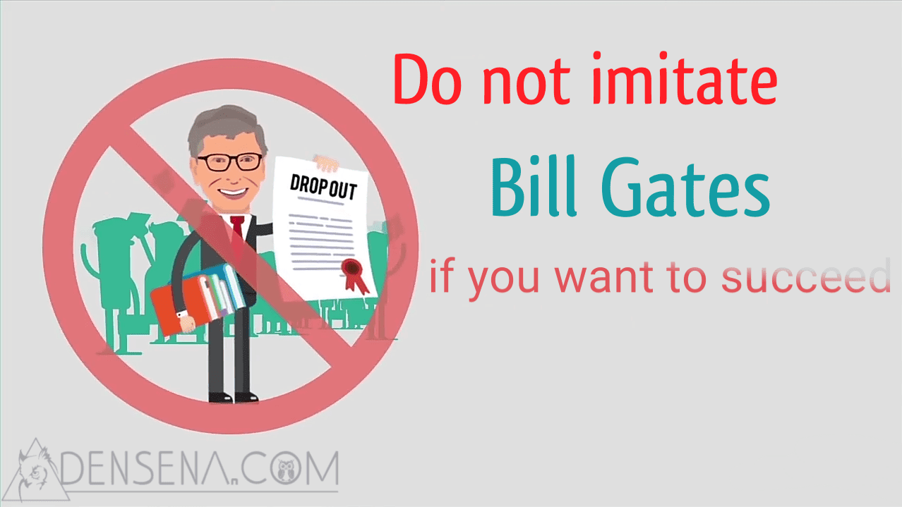 This Reason You Should Not Follow Bill Gates If You Want To Succeed
