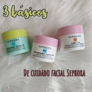 3 básicos de cuidados facial Sephora - Opinión
