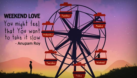 Weekend Love Lyrics by Anupam Roy