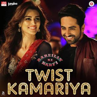Twist Kamariya - Bareilly Ki Barfi (2017)