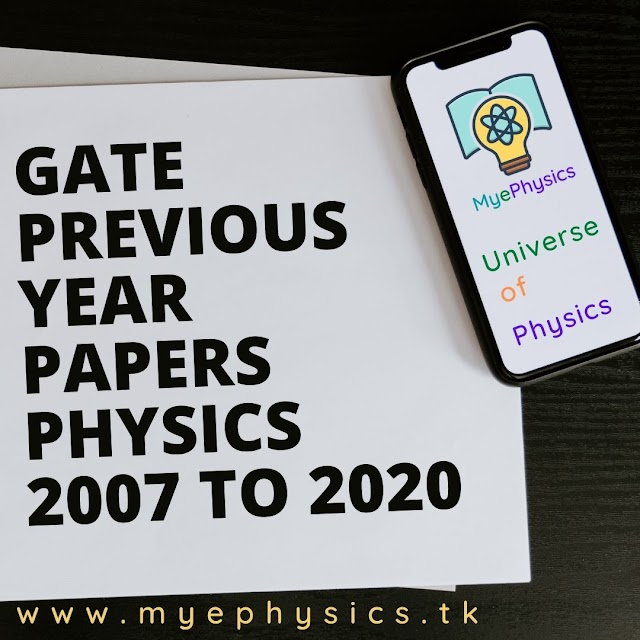 Gate Previous Year Papers || 2007 to 2020 || Physics