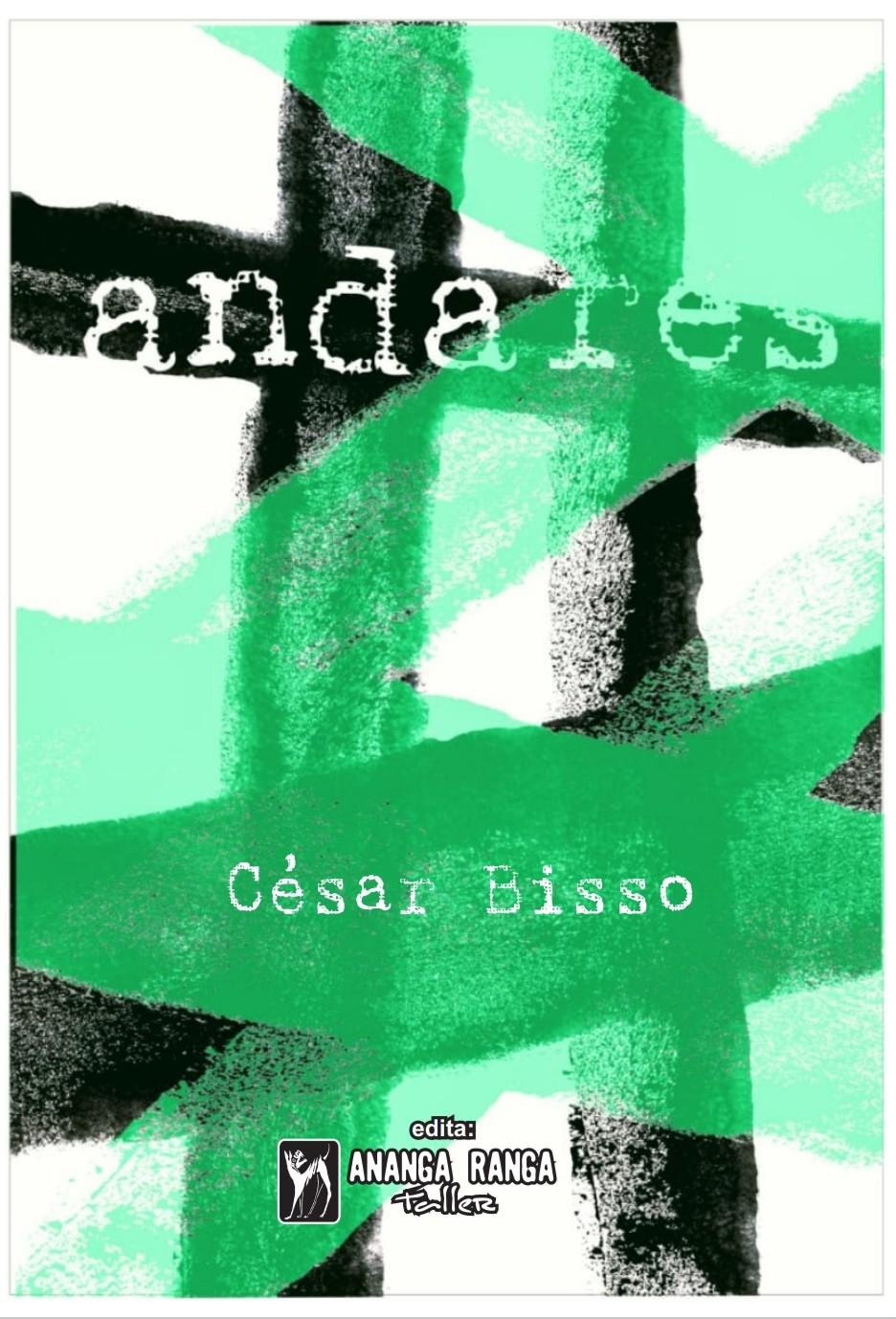 """César Bisso: """"La poesía es reparación"""" ~ Ñe'ẽ Porã"""